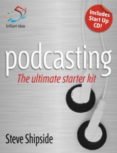 podcasting - the ultimate starter kit